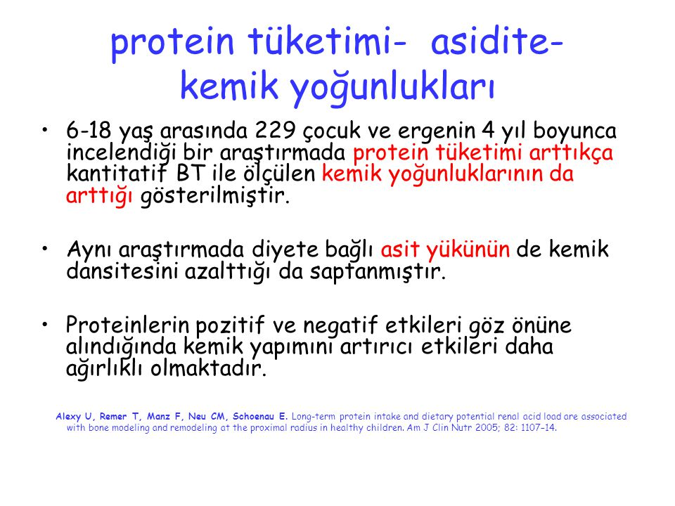 protein tüketimi- asidite- kemik yoğunlukları