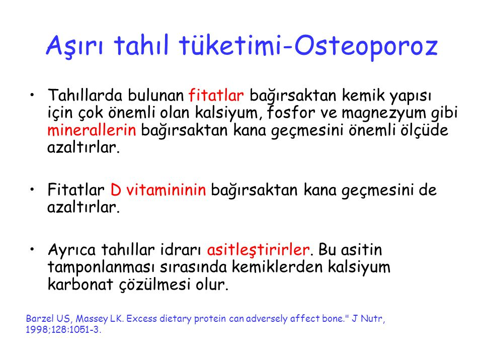 Aşırı tahıl tüketimi-Osteoporoz