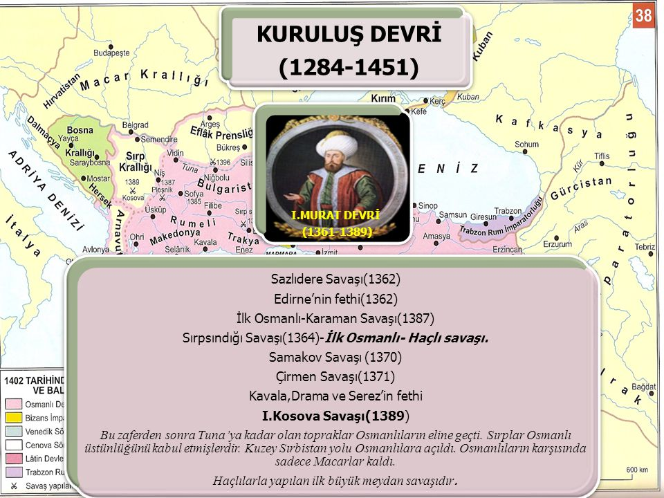 KURULUŞ DEVRİ (1284-1451) Sazlıdere Savaşı(1362)