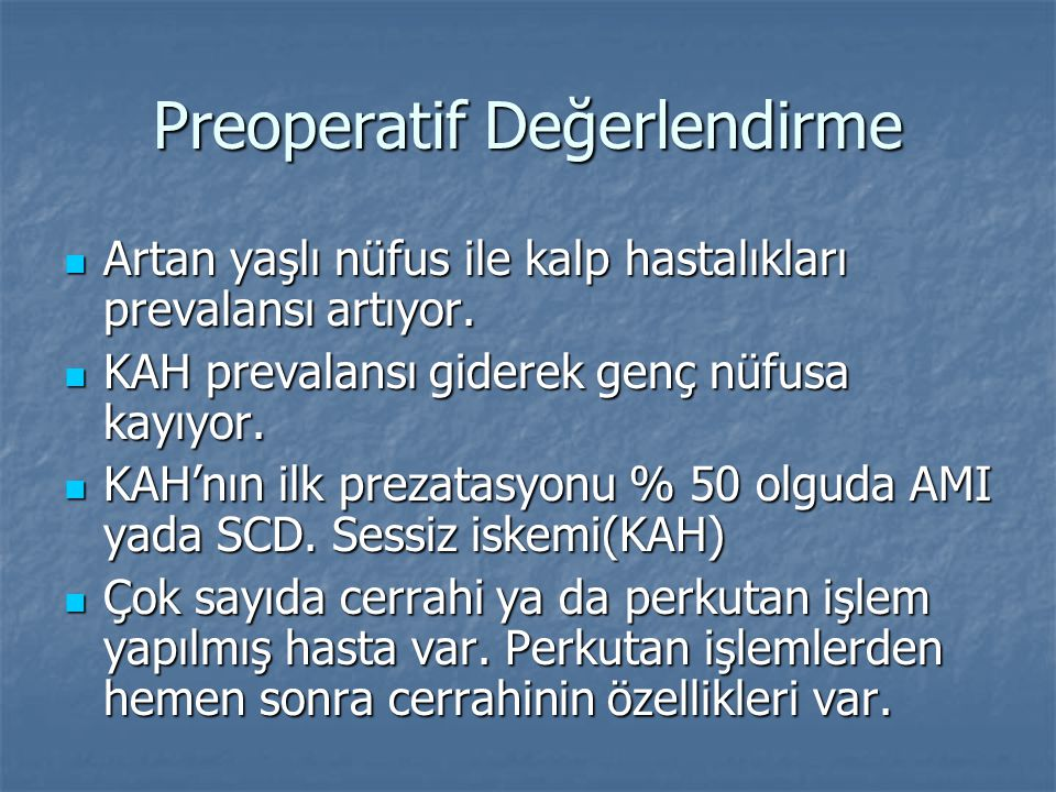 Preoperatif Değerlendirme