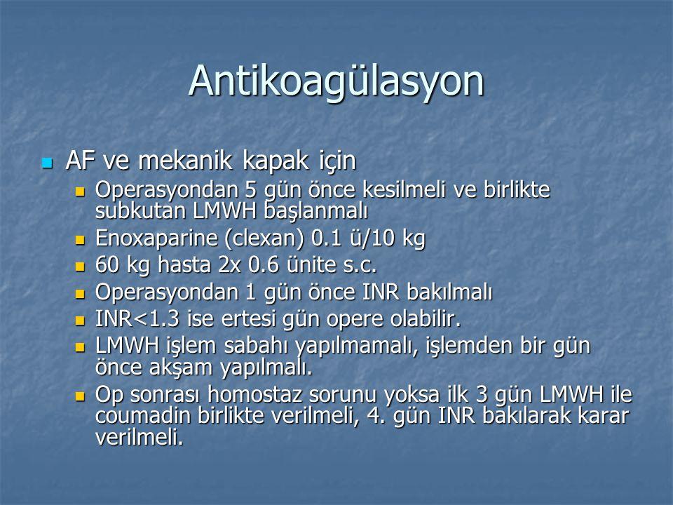 Antikoagülasyon AF ve mekanik kapak için