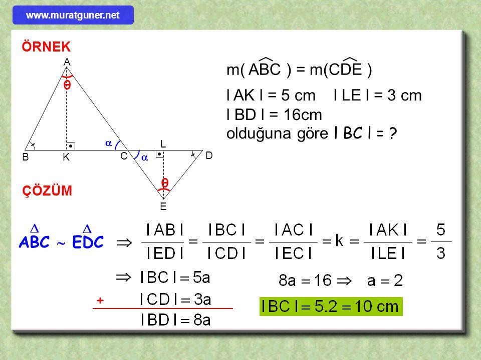 l AK l = 5 cm l LE l = 3 cm l BD l = 16cm olduğuna göre l BC l =