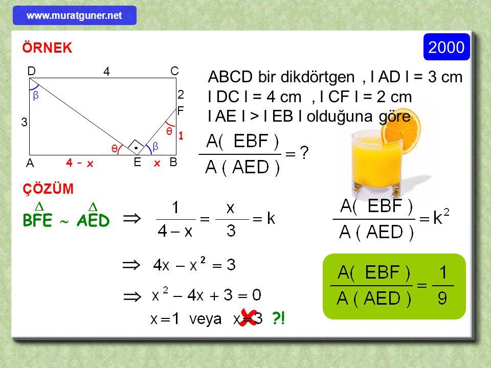 www.muratguner.net 2000. ÖRNEK. B. D. C. A. 4. ABCD bir dikdörtgen , l AD l = 3 cm l DC l = 4 cm , l CF l = 2 cm.