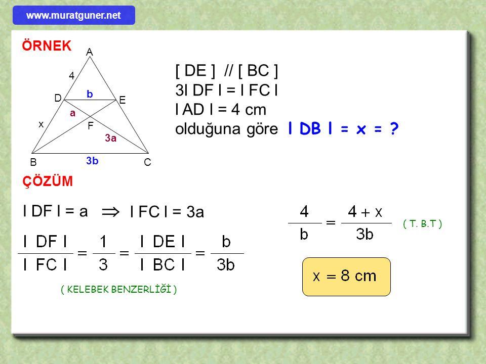 l AD l = 4 cm olduğuna göre l DB l = x =
