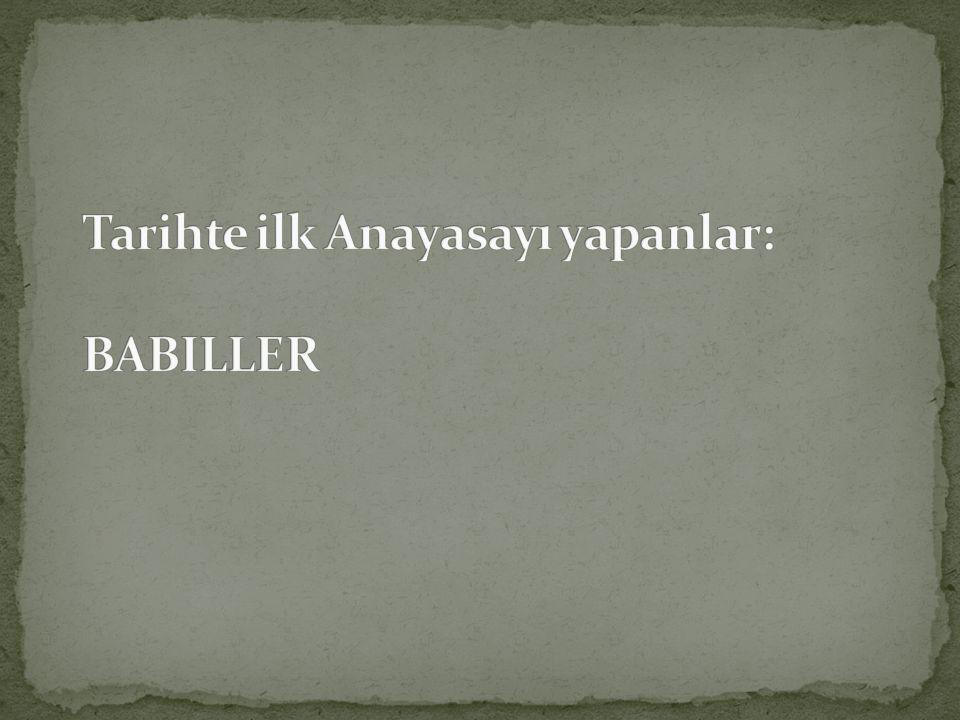 Tarihte ilk Anayasayı yapanlar: BABILLER