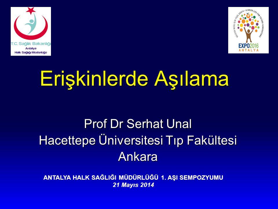 Prof Dr Serhat Unal Hacettepe Üniversitesi Tıp Fakültesi Ankara