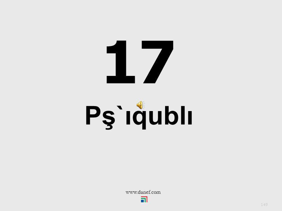 17 Pş`ıqublı www.danef.com