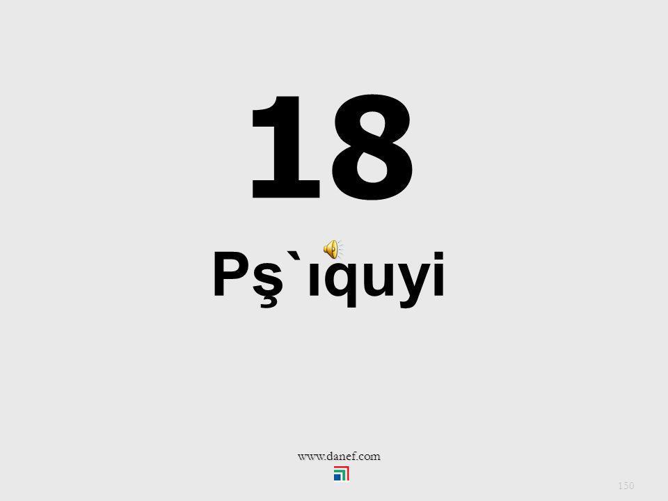 18 Pş`ıquyi www.danef.com
