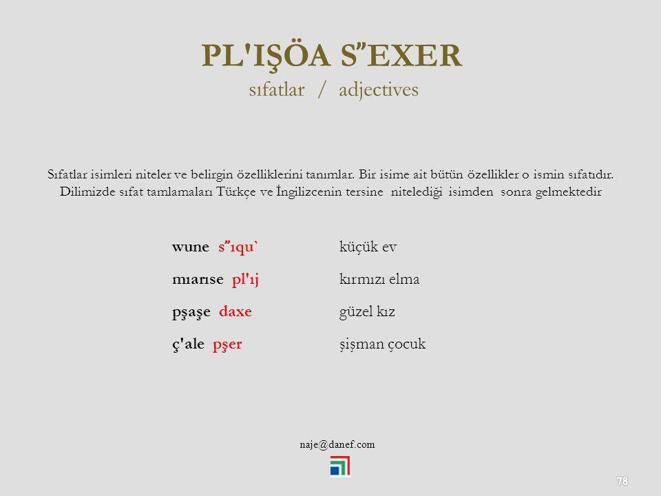 PL IŞÖA S̕̕EXER sıfatlar / adjectives