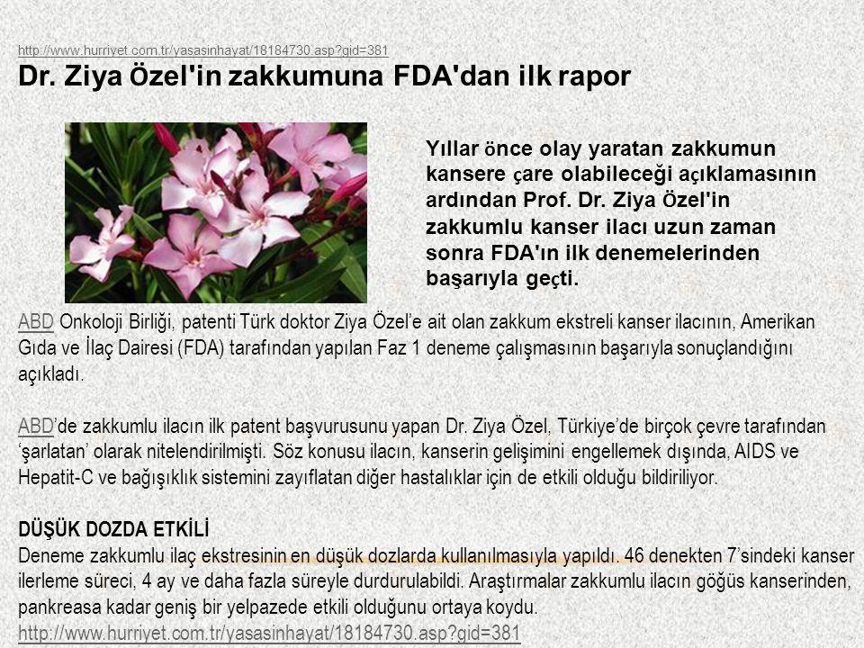 Dr. Ziya Özel in zakkumuna FDA dan ilk rapor 6 Temmuz 2011