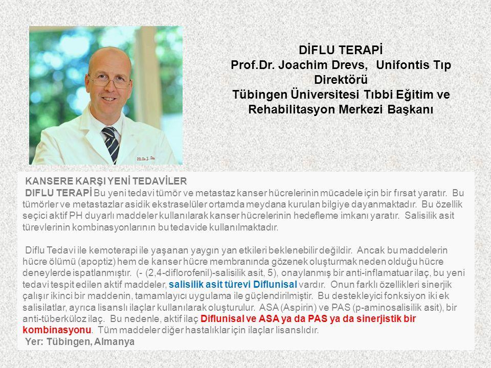 Prof.Dr. Joachim Drevs, Unifontis Tıp Direktörü
