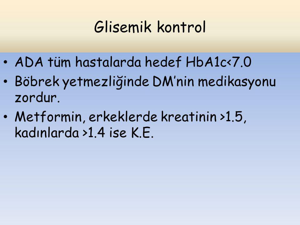 Glisemik kontrol ADA tüm hastalarda hedef HbA1c<7.0
