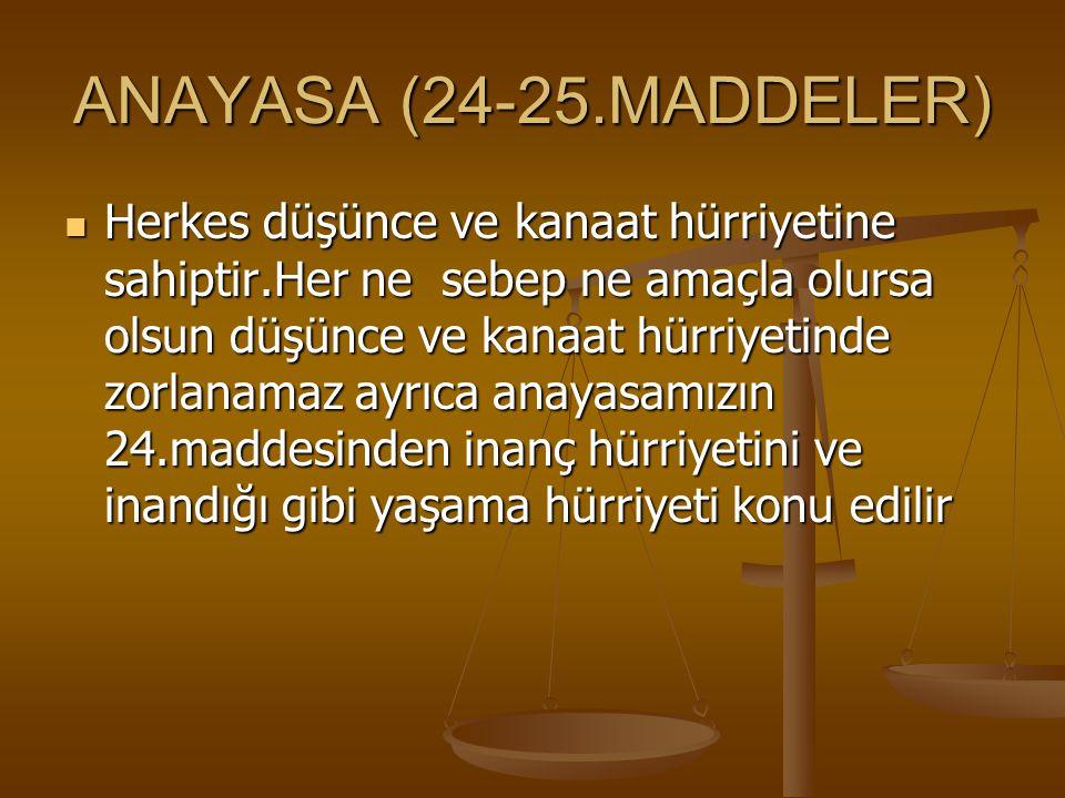 ANAYASA (24-25.MADDELER)