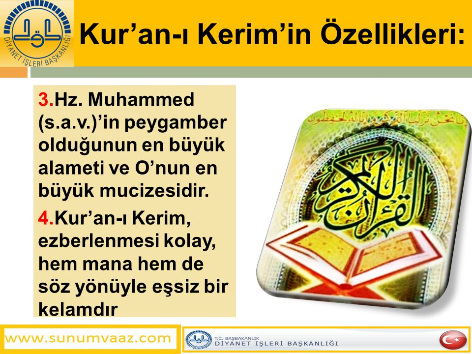 Kur'an-ı Kerim'in Özellikleri: