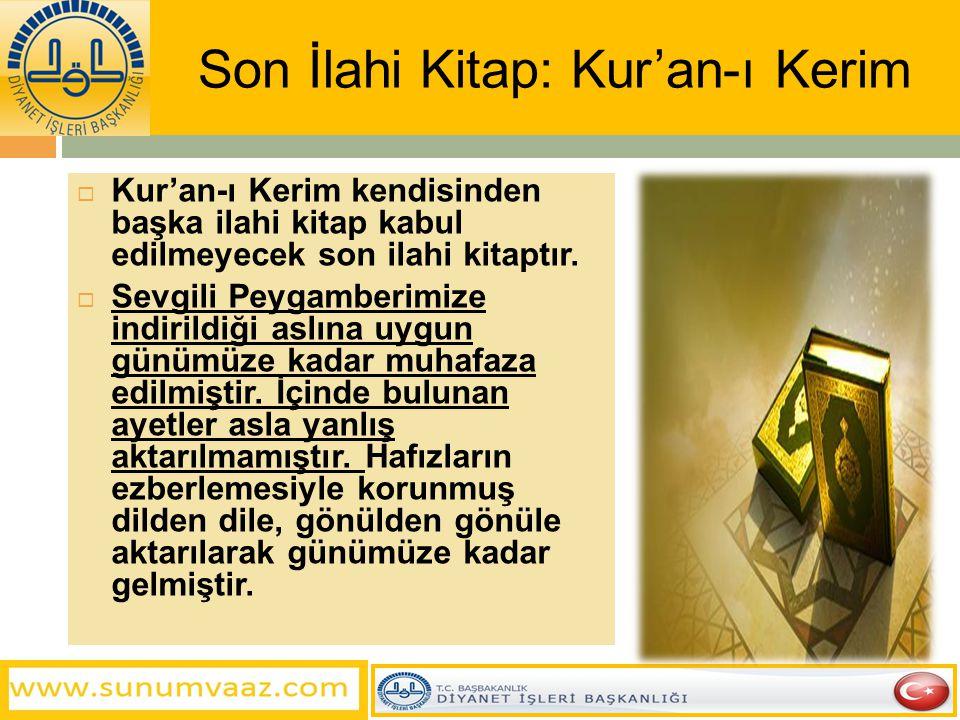 Son İlahi Kitap: Kur'an-ı Kerim