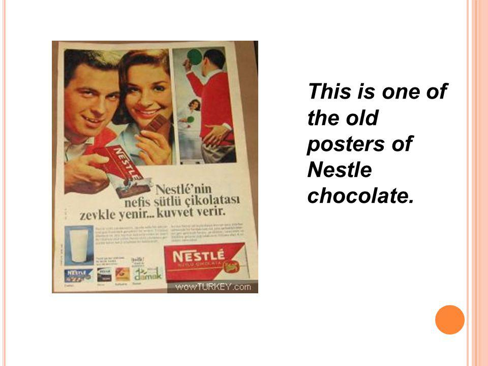This is one of the old posters of Nestle chocolate.