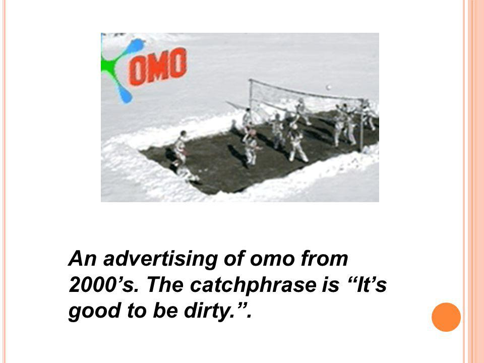 An advertising of omo from 2000's