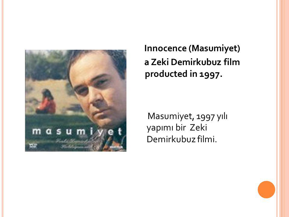 Innocence (Masumiyet) a Zeki Demirkubuz film producted in