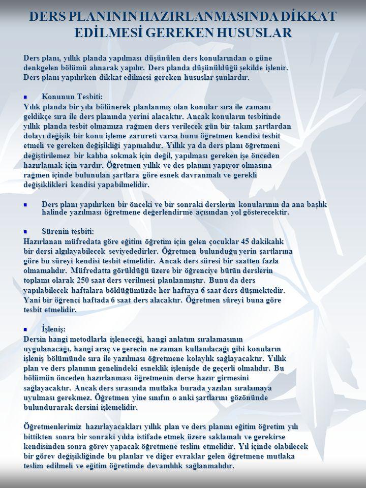 DERS PLANININ HAZIRLANMASINDA DİKKAT EDİLMESİ GEREKEN HUSUSLAR