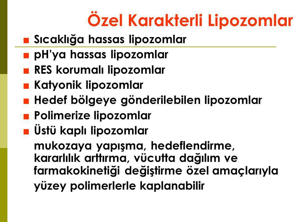 Özel Karakterli Lipozomlar