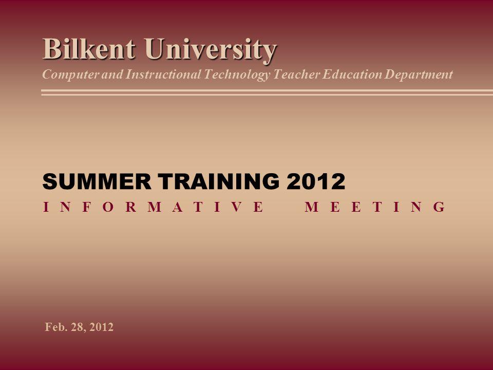 Bilkent University Computer and Instructional Technology Teacher Education Department