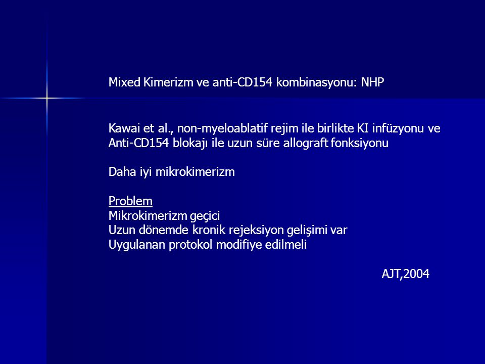 Mixed Kimerizm ve anti-CD154 kombinasyonu: NHP