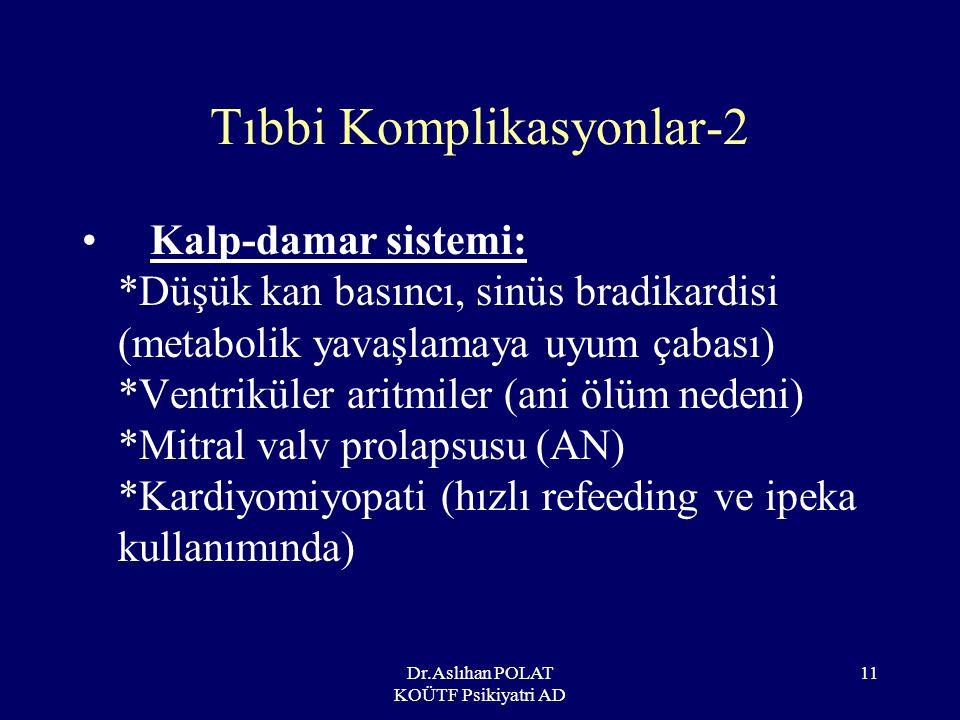 Tıbbi Komplikasyonlar-2