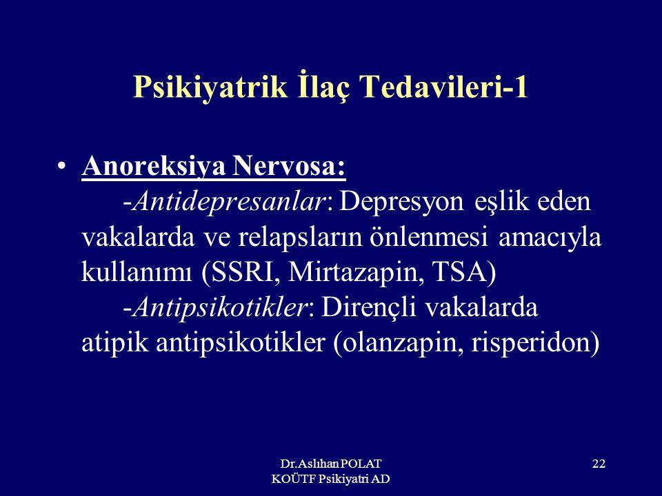 Psikiyatrik İlaç Tedavileri-1