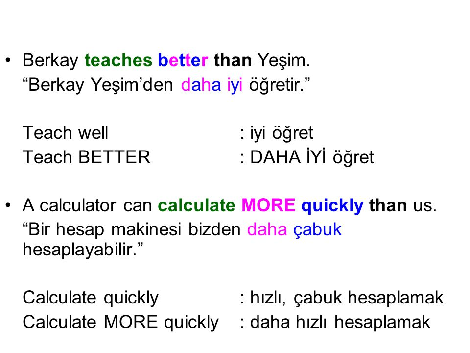 Berkay teaches better than Yeşim.