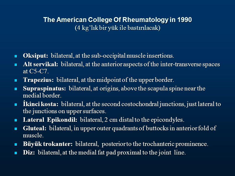 The American College Of Rheumatology in 1990 (4 kg'lık bir yük ile bastırılacak)