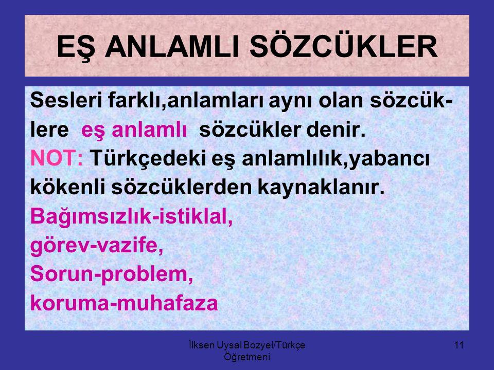 İlksen Uysal Bozyel/Türkçe Öğretmeni