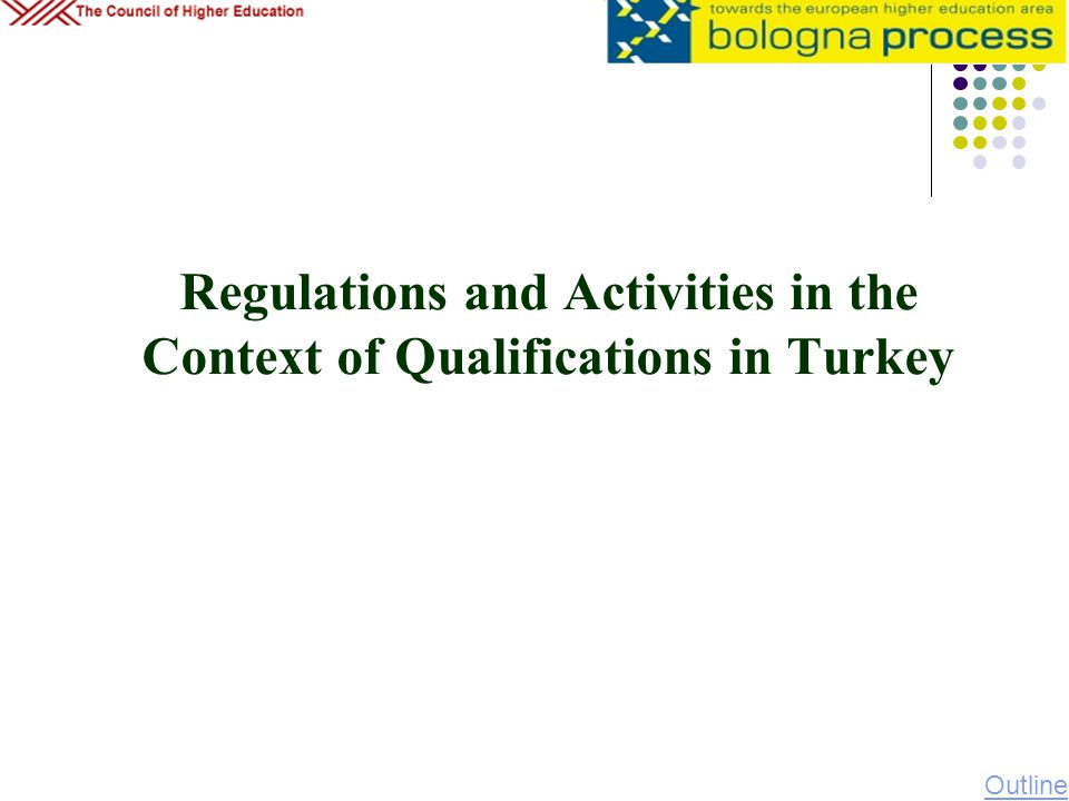 Regulations and Activities in the Context of Qualifications in Turkey