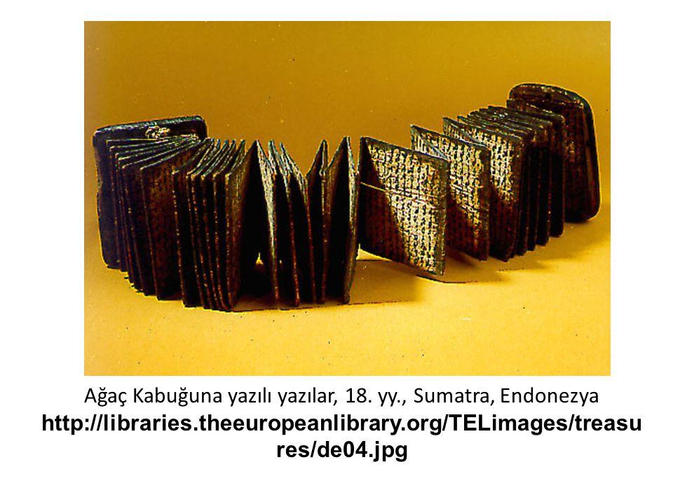 Ağaç Kabuğuna yazılı yazılar, 18. yy