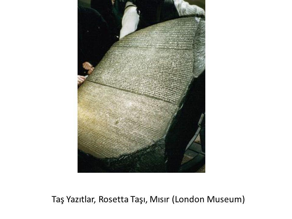 Taş Yazıtlar, Rosetta Taşı, Mısır (London Museum)