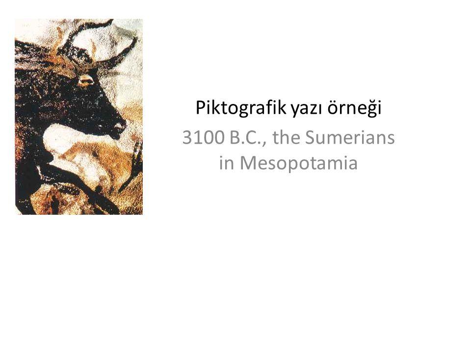 Piktografik yazı örneği 3100 B.C., the Sumerians in Mesopotamia