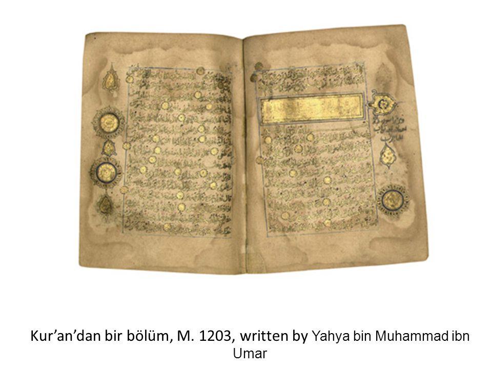 Kur'an'dan bir bölüm, M. 1203, written by Yahya bin Muhammad ibn Umar