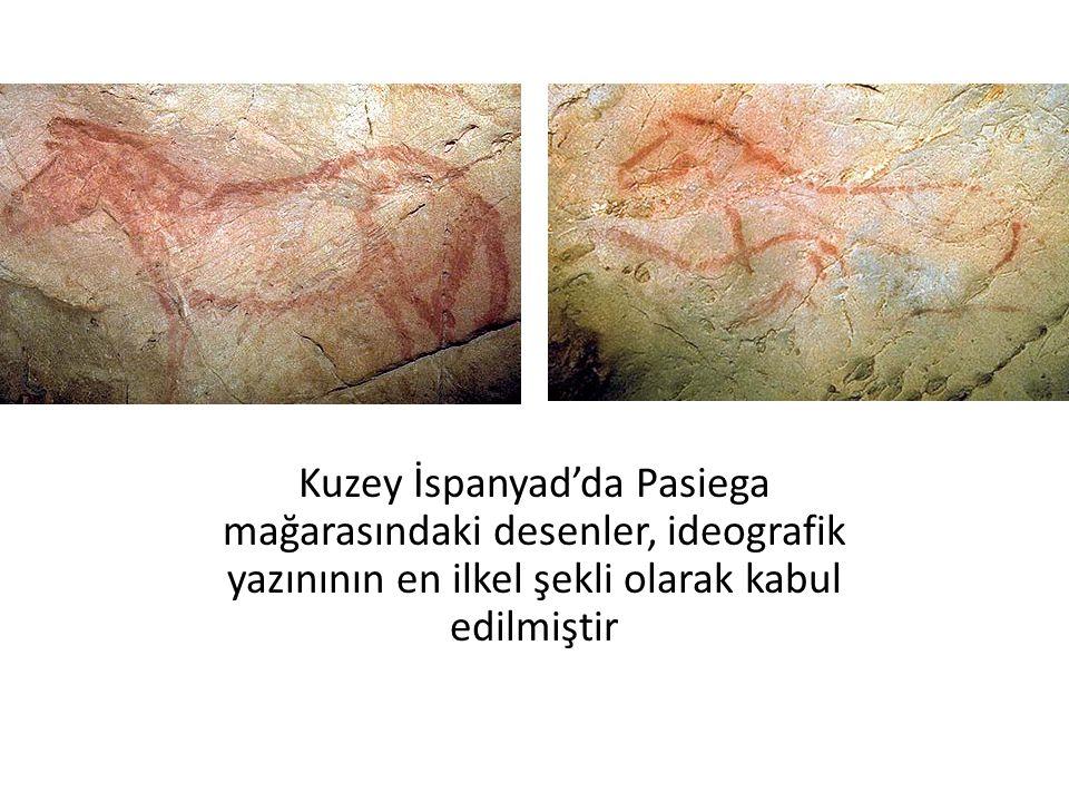 Kuzey İspanyad'da Pasiega mağarasındaki desenler, ideografik yazınının en ilkel şekli olarak kabul edilmiştir