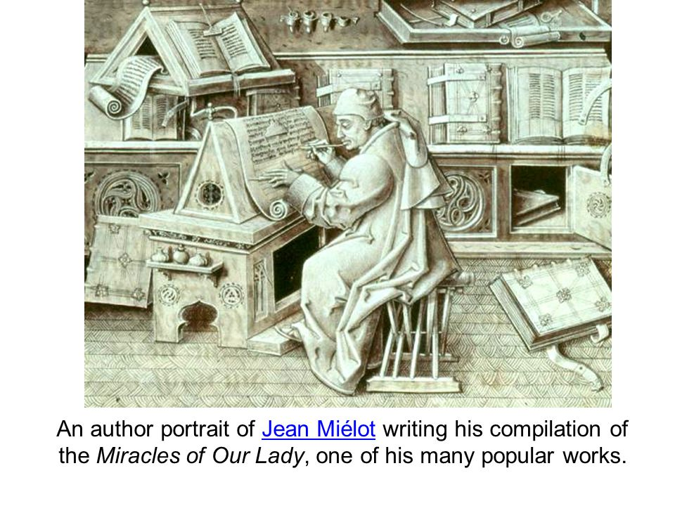 An author portrait of Jean Miélot writing his compilation of the Miracles of Our Lady, one of his many popular works.