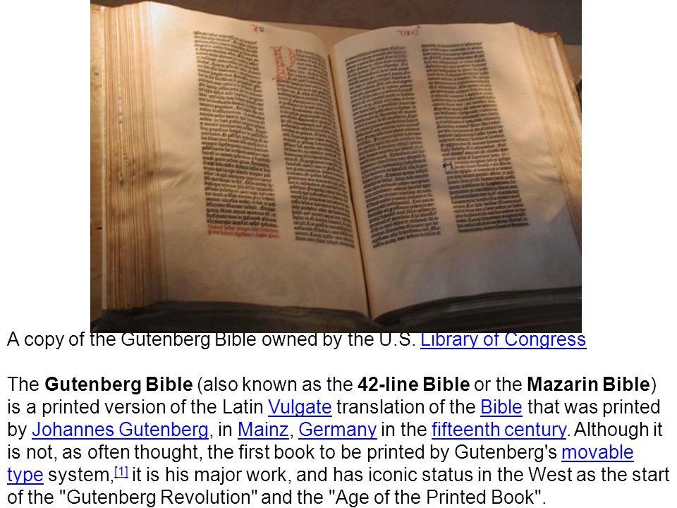 A copy of the Gutenberg Bible owned by the U.S. Library of Congress