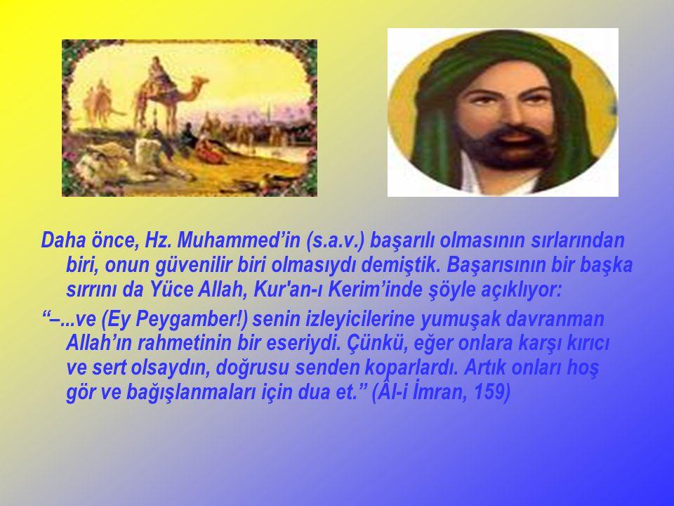 Daha önce, Hz. Muhammed'in (s. a. v