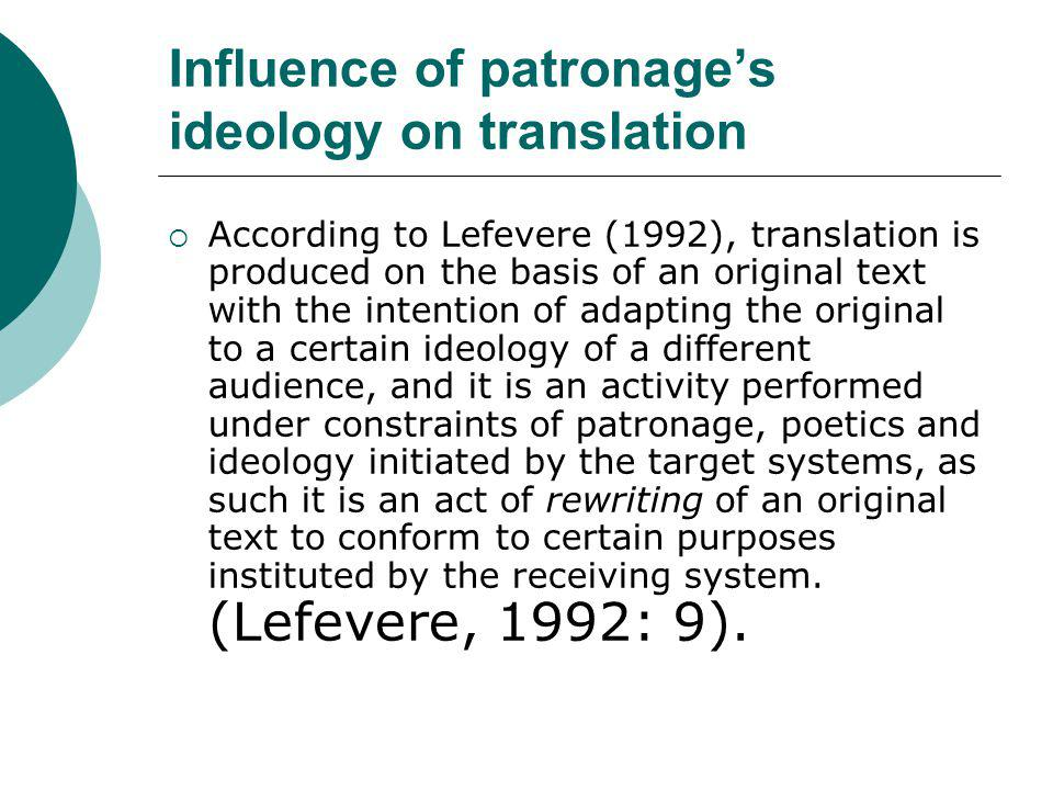 Influence of patronage's ideology on translation