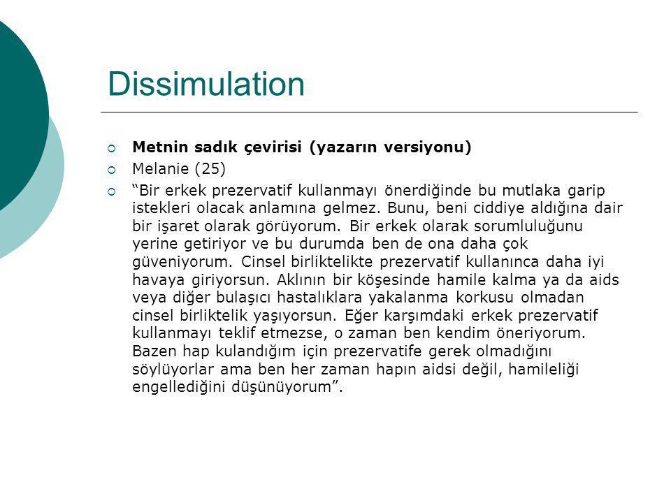 Dissimulation Metnin sadık çevirisi (yazarın versiyonu) Melanie (25)