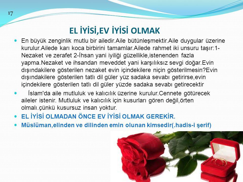 EL İYİSİ,EV İYİSİ OLMAK 17.