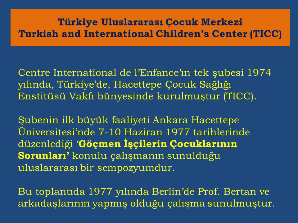 Türkiye Uluslararası Çocuk Merkezi Turkish and International Children's Center (TICC)