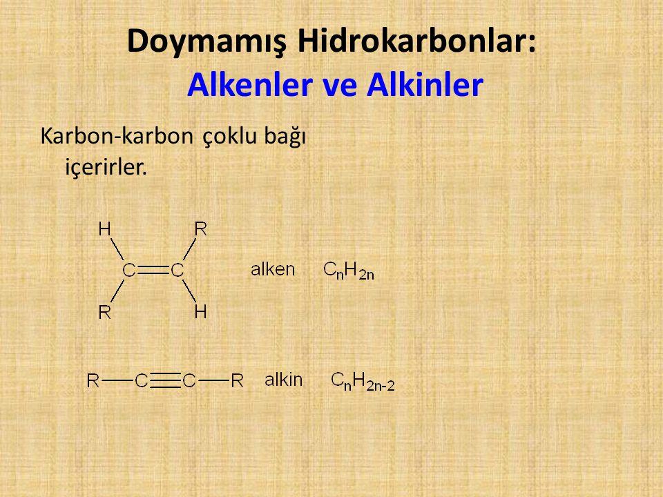 Doymamış Hidrokarbonlar: Alkenler ve Alkinler