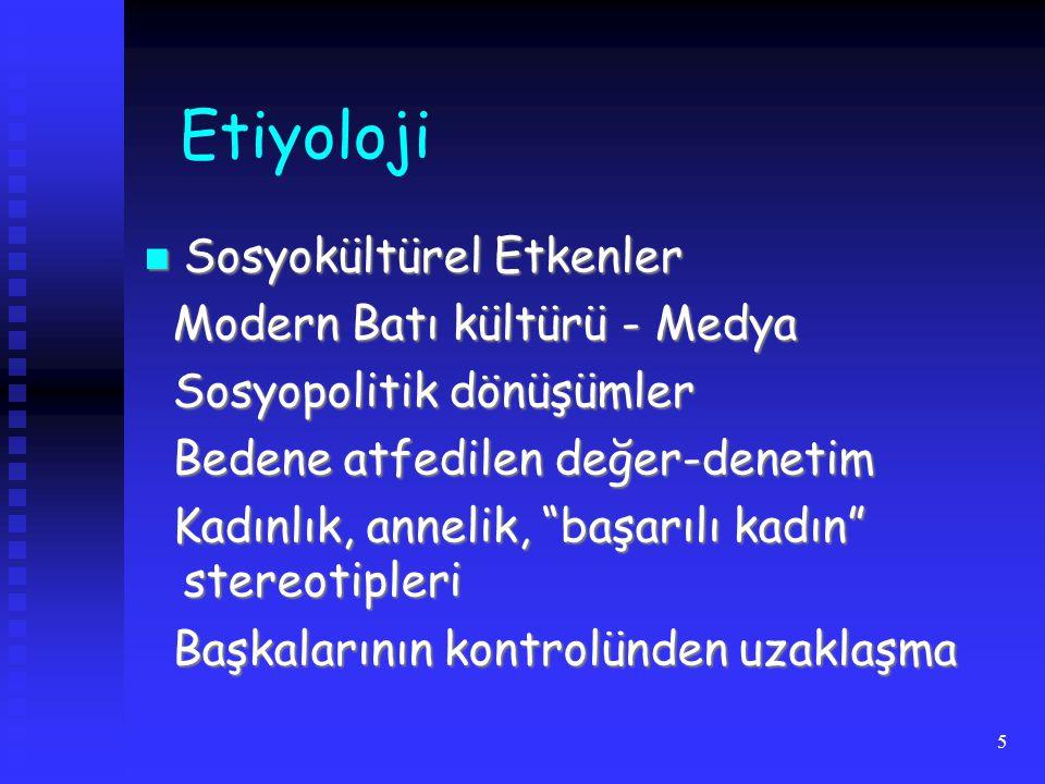 Etiyoloji Sosyokültürel Etkenler Modern Batı kültürü - Medya