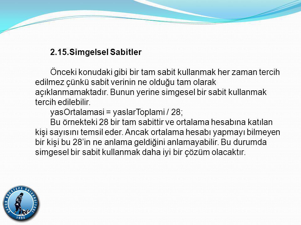 2.15.Simgelsel Sabitler