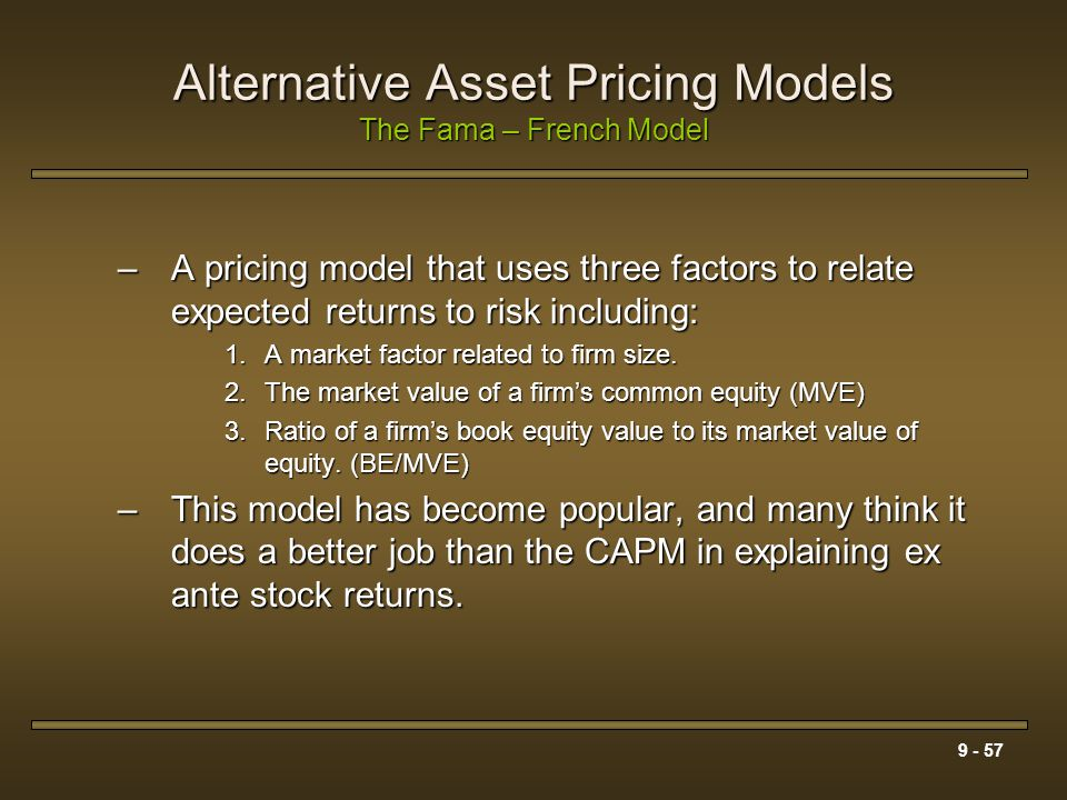 Alternative Asset Pricing Models The Fama – French Model