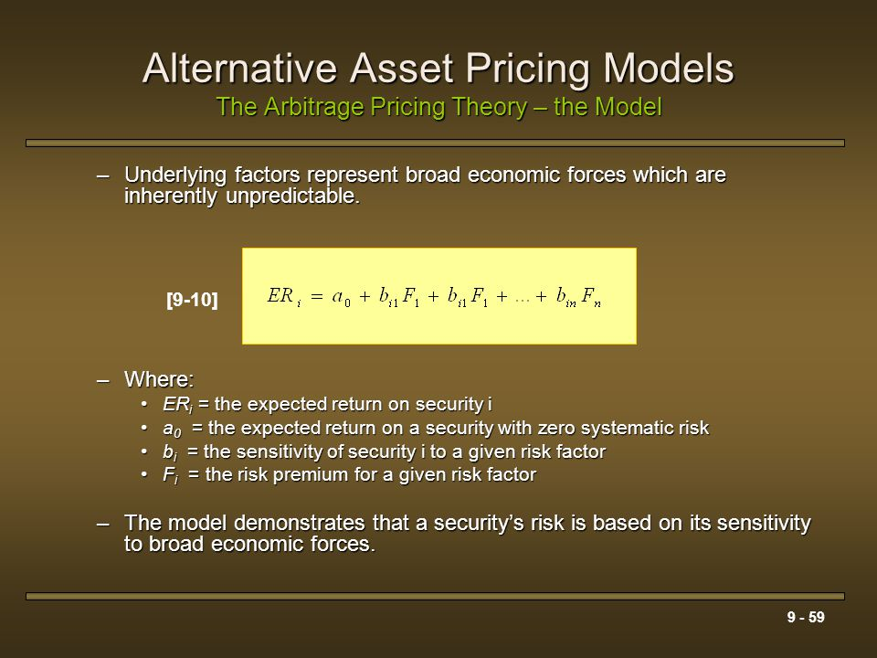Alternative Asset Pricing Models The Arbitrage Pricing Theory – the Model
