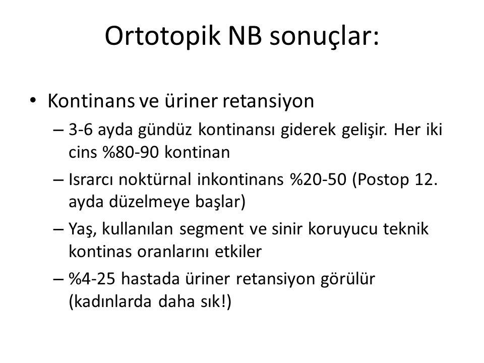 Ortotopik NB sonuçlar: